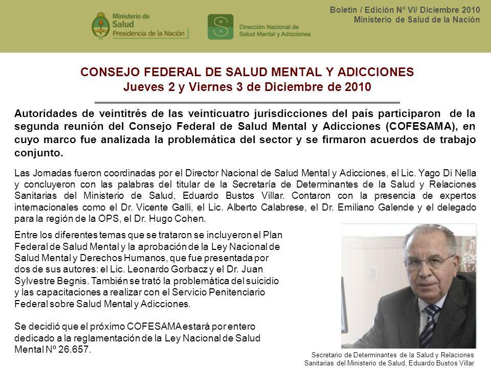 CONSEJO FEDERAL DE SALUD MENTAL Y ADICCIONES Jueves 2 y Viernes 3 de Diciembre de 2010