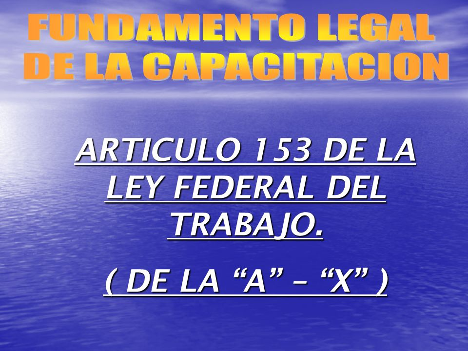 ARTICULO 153 DE LA LEY FEDERAL DEL TRABAJO.