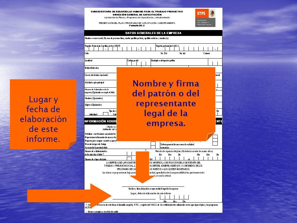 Nombre y firma del patrón o del representante legal de la empresa.