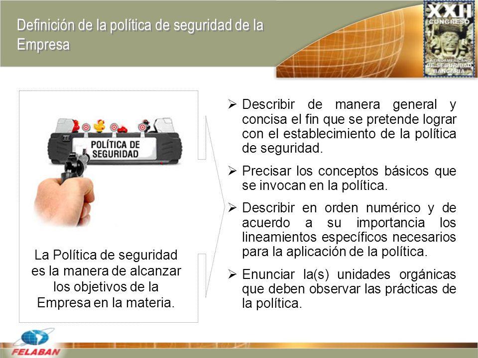 Definición de la política de seguridad de la Empresa