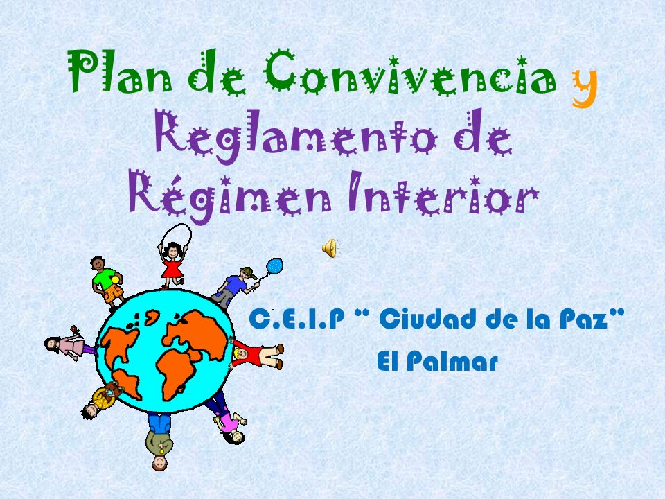 Plan de Convivencia y Reglamento de Régimen Interior