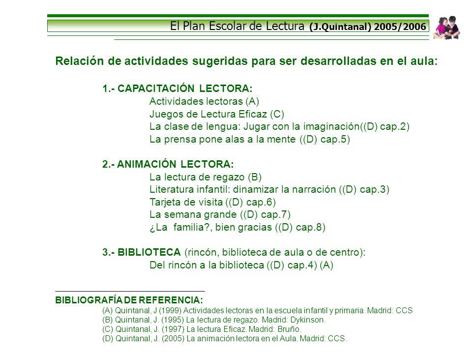 El Plan Escolar de Lectura (J.Quintanal) 2005/2006
