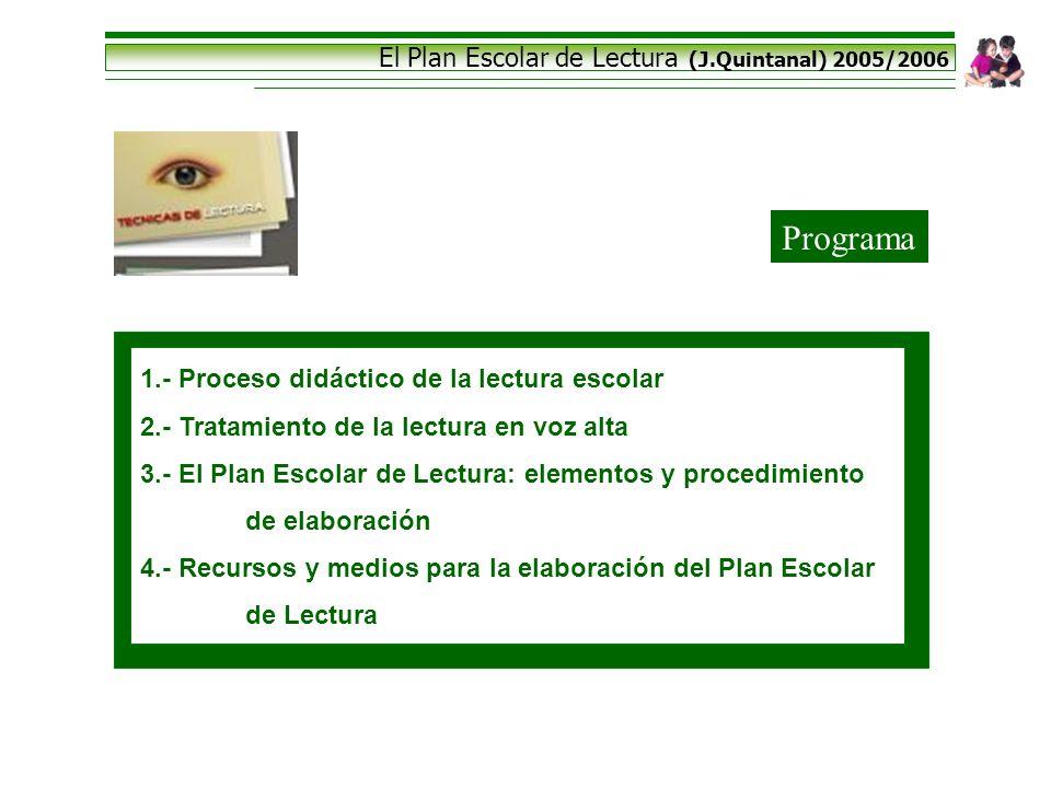 Programa El Plan Escolar de Lectura (J.Quintanal) 2005/2006