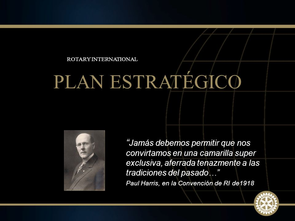 ROTARY INTERNATIONAL PLAN ESTRATÉGICO.