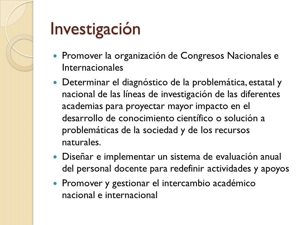 Investigación Promover la organización de Congresos Nacionales e Internacionales.