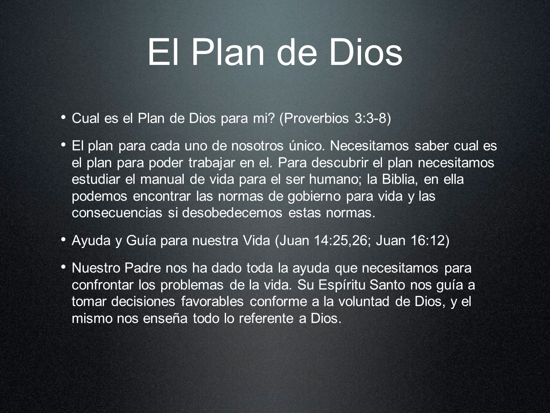 El Plan de Dios Cual es el Plan de Dios para mi (Proverbios 3:3-8)