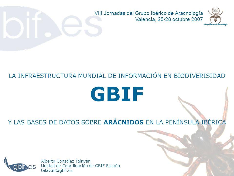 GBIF LA INFRAESTRUCTURA MUNDIAL DE INFORMACIÓN EN BIODIVERISIDAD