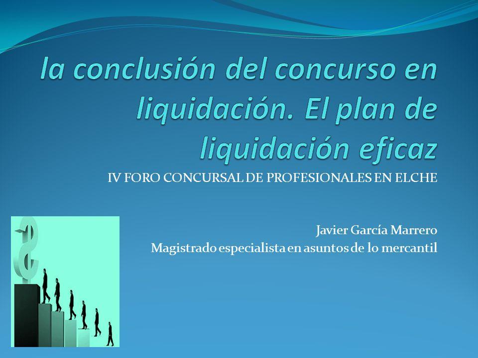 la conclusión del concurso en liquidación