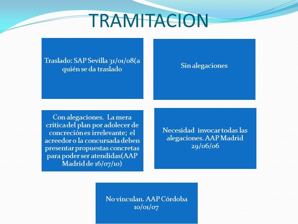 TRAMITACION Traslado: SAP Sevilla 31/01/08(a quién se da traslado