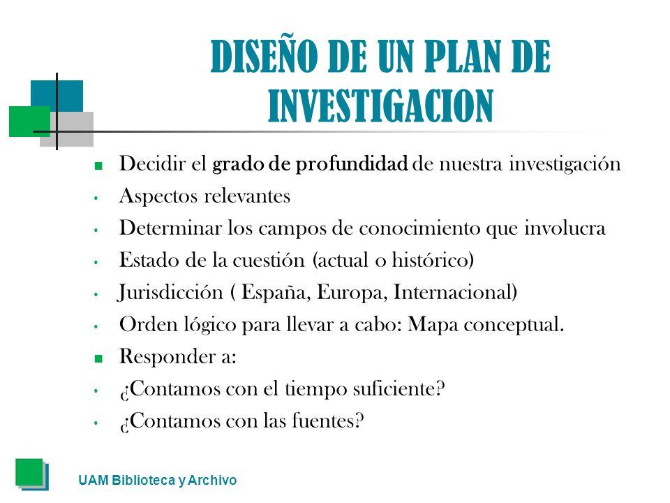 DISEÑO DE UN PLAN DE INVESTIGACION