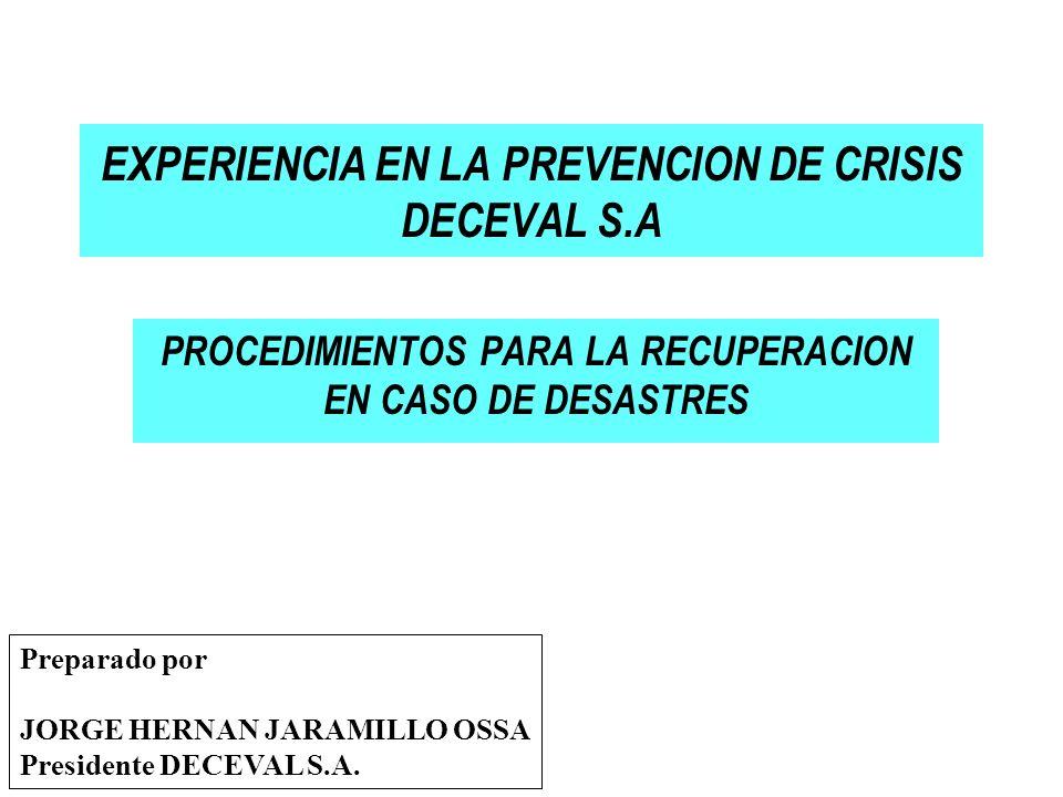 EXPERIENCIA EN LA PREVENCION DE CRISIS DECEVAL S.A