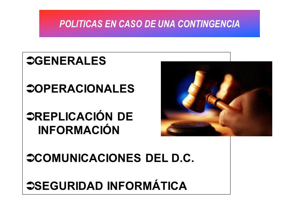 POLITICAS EN CASO DE UNA CONTINGENCIA