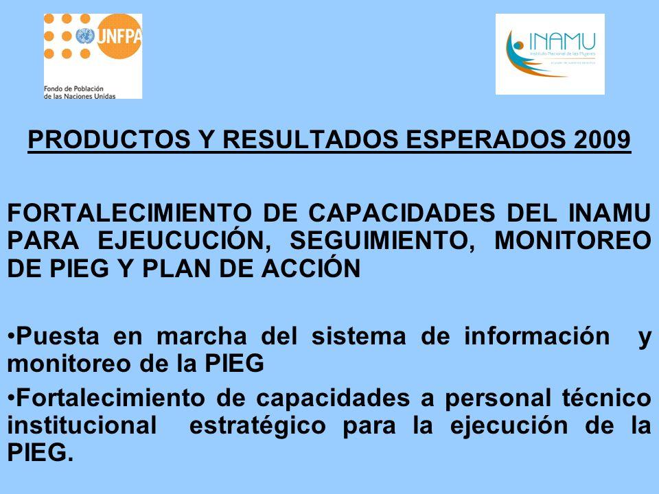 PRODUCTOS Y RESULTADOS ESPERADOS 2009