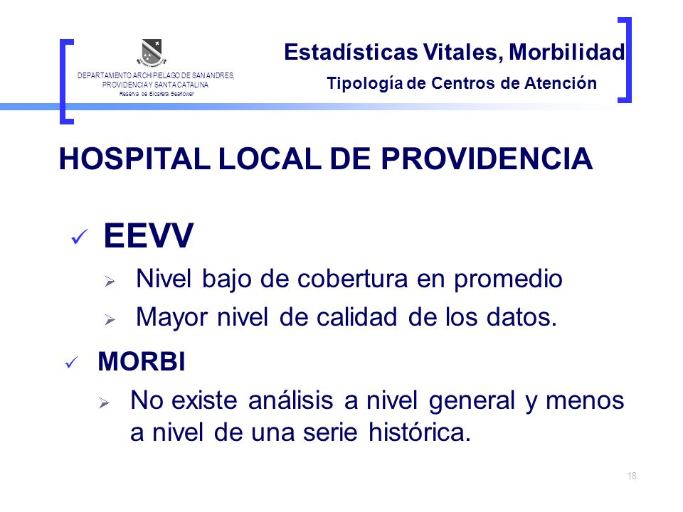 EEVV HOSPITAL LOCAL DE PROVIDENCIA Nivel bajo de cobertura en promedio