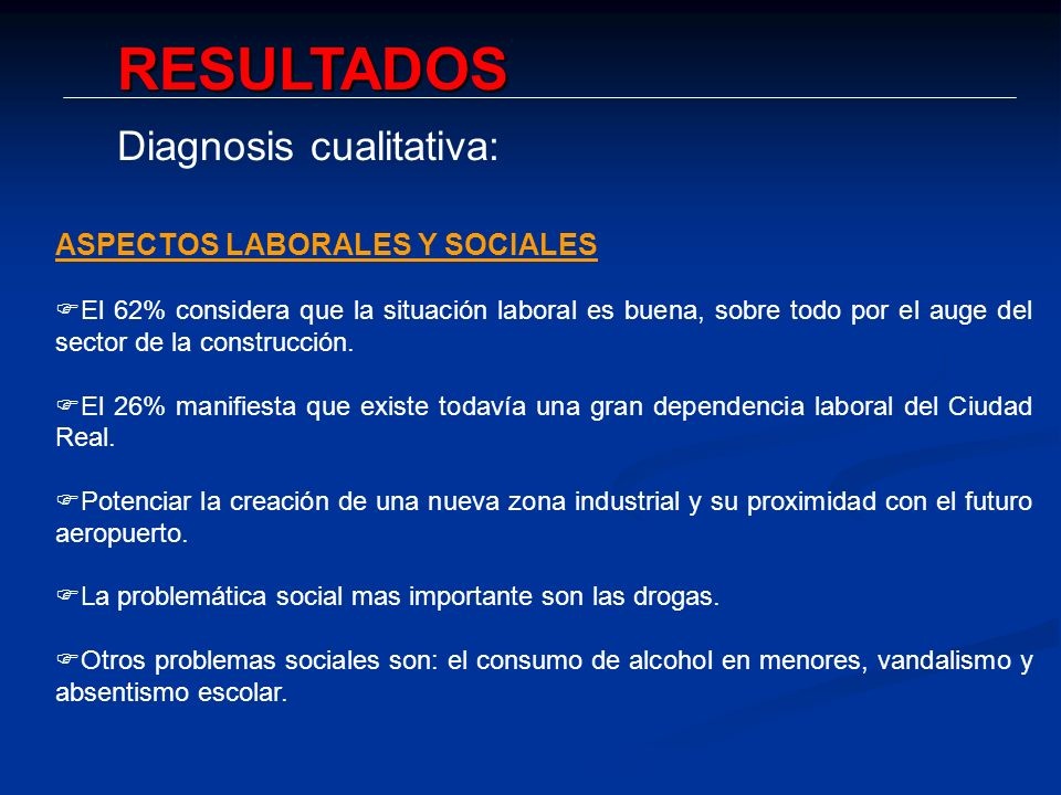 RESULTADOS Diagnosis cualitativa: ASPECTOS LABORALES Y SOCIALES