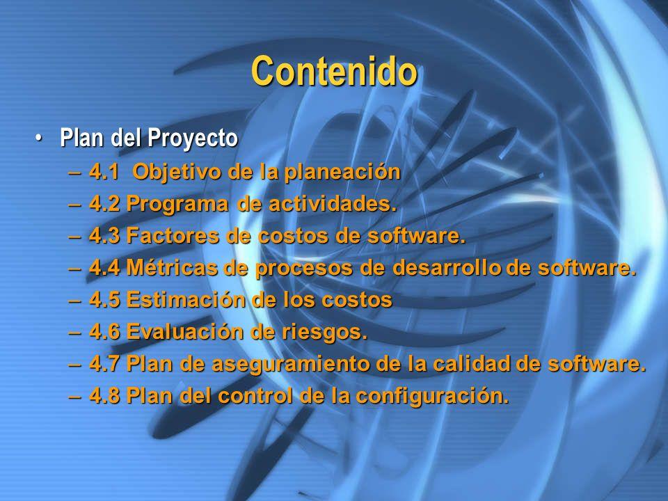 Contenido Plan del Proyecto 4.1 Objetivo de la planeación