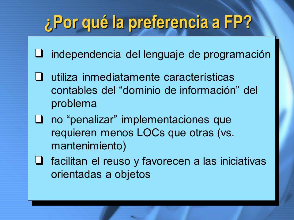 ¿Por qué la preferencia a FP