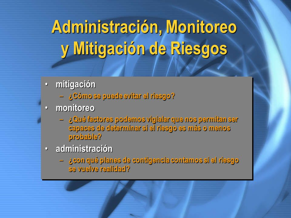 Administración, Monitoreo y Mitigación de Riesgos