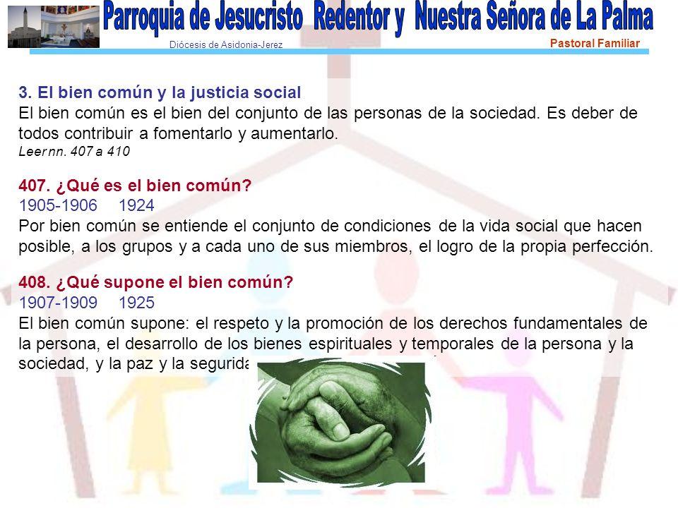 3. El bien común y la justicia social