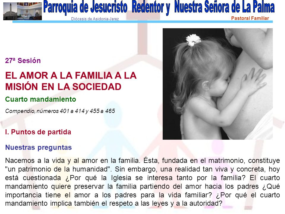 EL AMOR A LA FAMILIA A LA MISIÓN EN LA SOCIEDAD 27ª Sesión