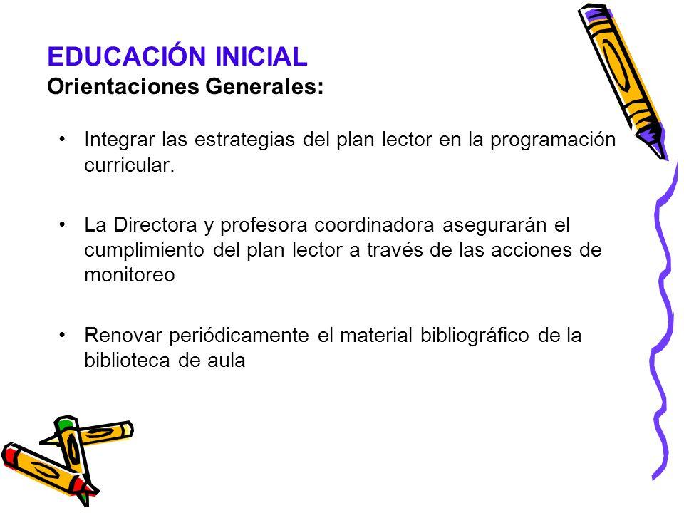 EDUCACIÓN INICIAL Orientaciones Generales: