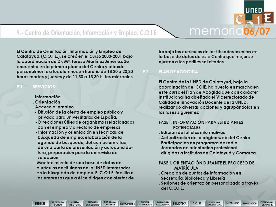 9.- Centro de Orientación, Información y Empleo. C.O.I.E.