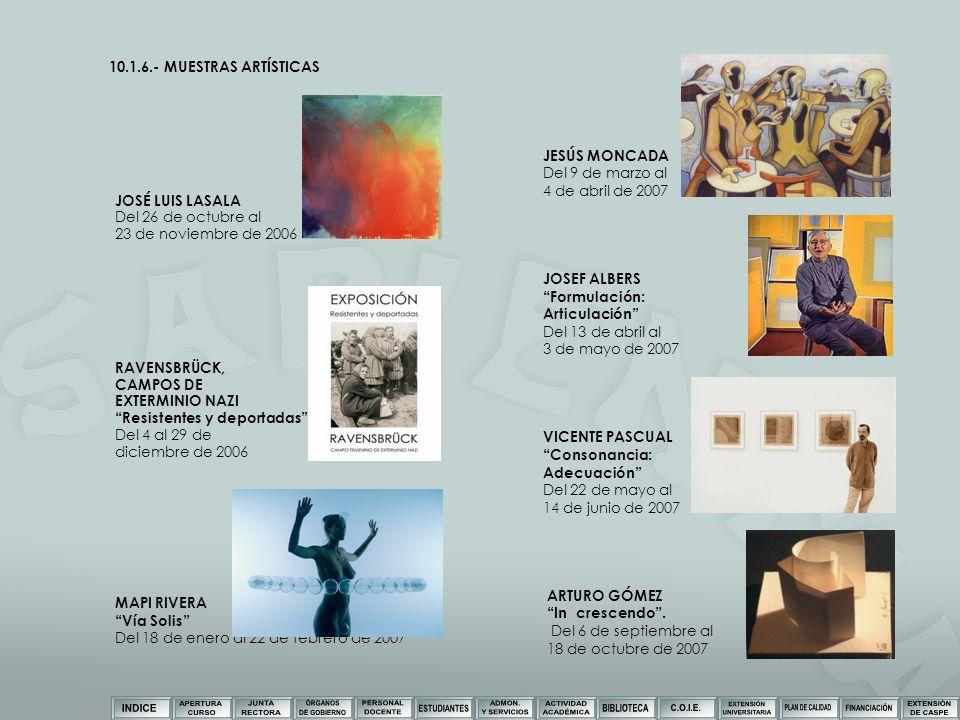 10.1.6.- MUESTRAS ARTÍSTICAS JOSÉ LUIS LASALA. Del 26 de octubre al. 23 de noviembre de 2006. RAVENSBRÜCK,