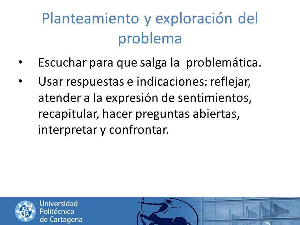 Planteamiento y exploración del problema