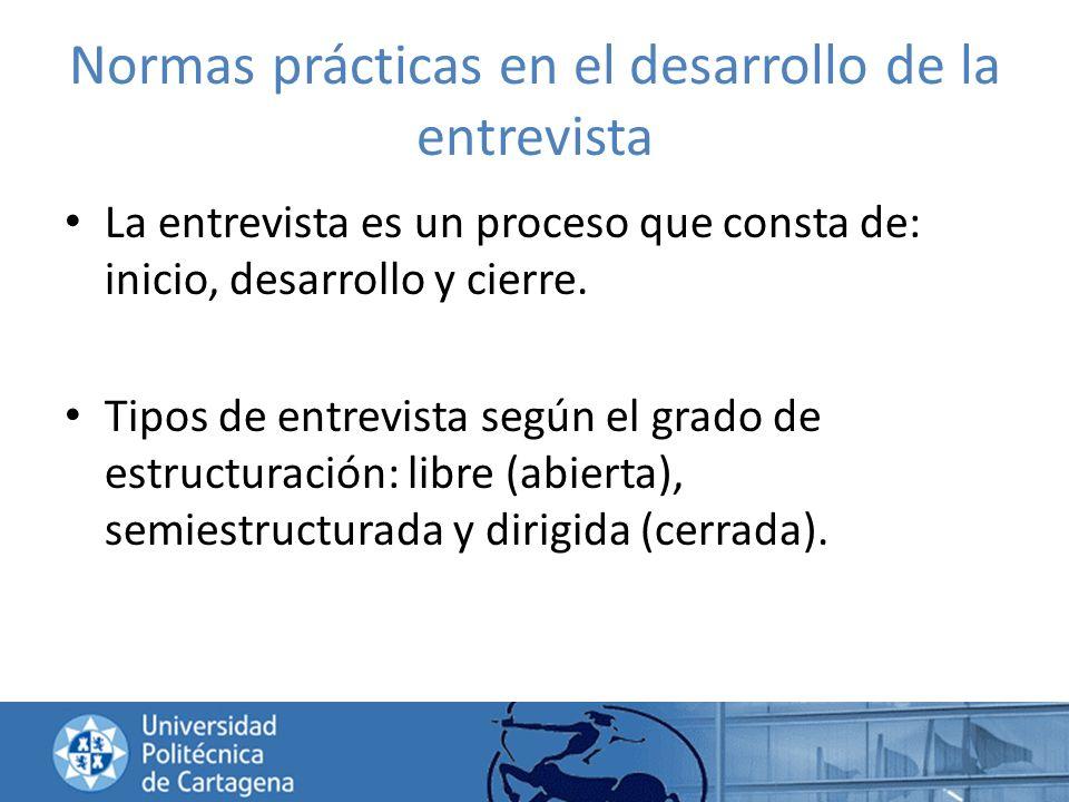 Normas prácticas en el desarrollo de la entrevista