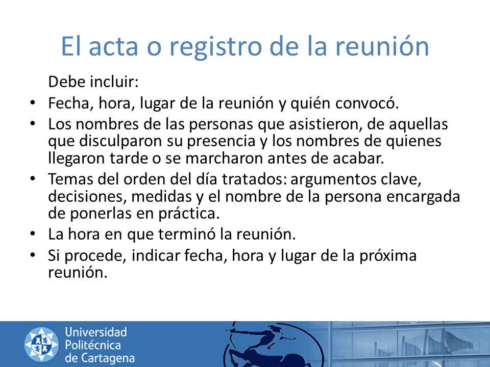 El acta o registro de la reunión