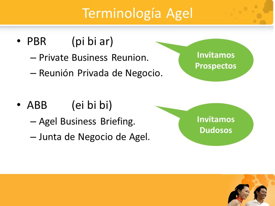Terminología Agel PBR (pi bi ar) ABB (ei bi bi)