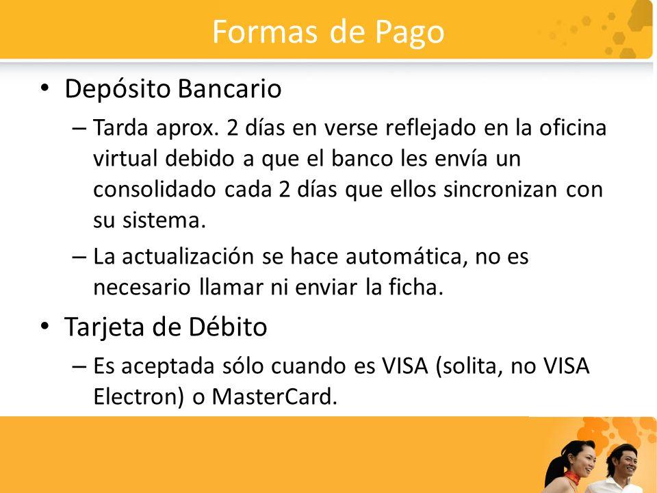 Formas de Pago Depósito Bancario Tarjeta de Débito