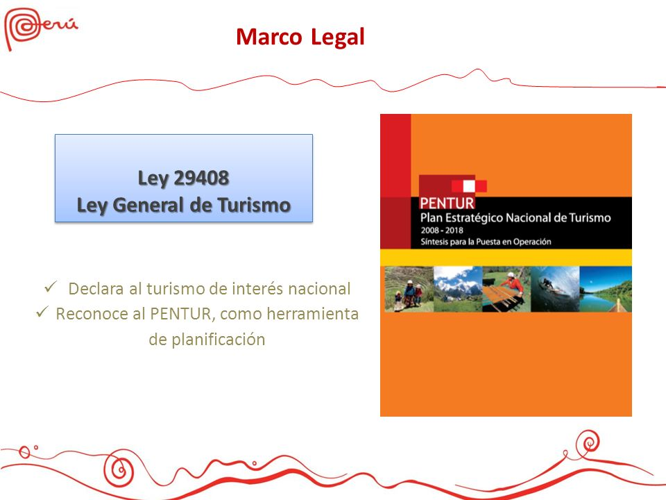 Marco Legal Ley 29408 Ley General de Turismo