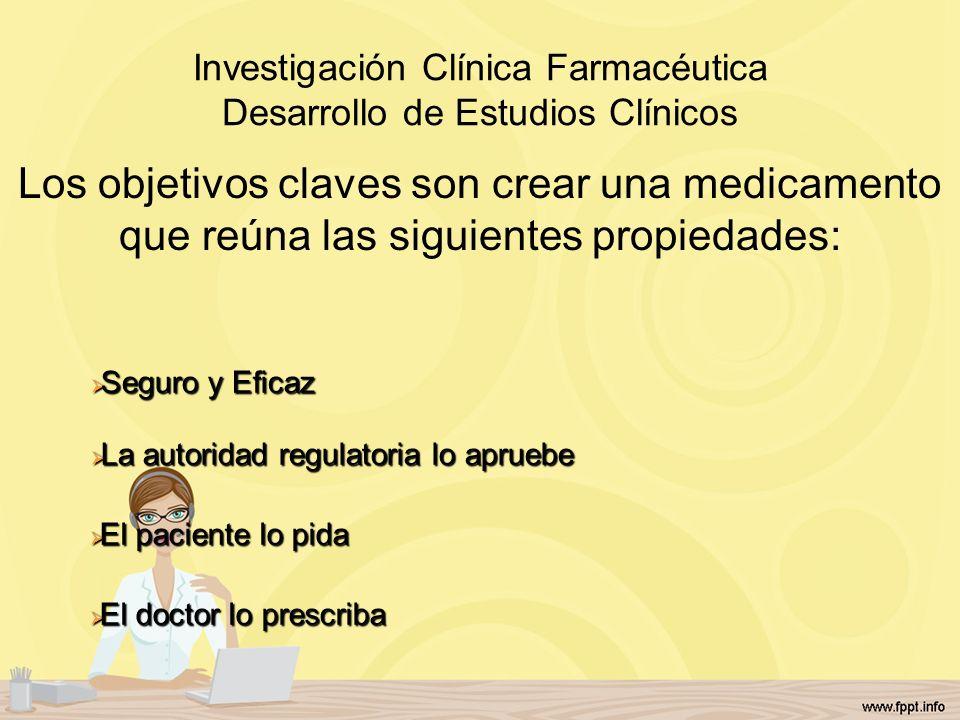 Investigación Clínica Farmacéutica Desarrollo de Estudios Clínicos