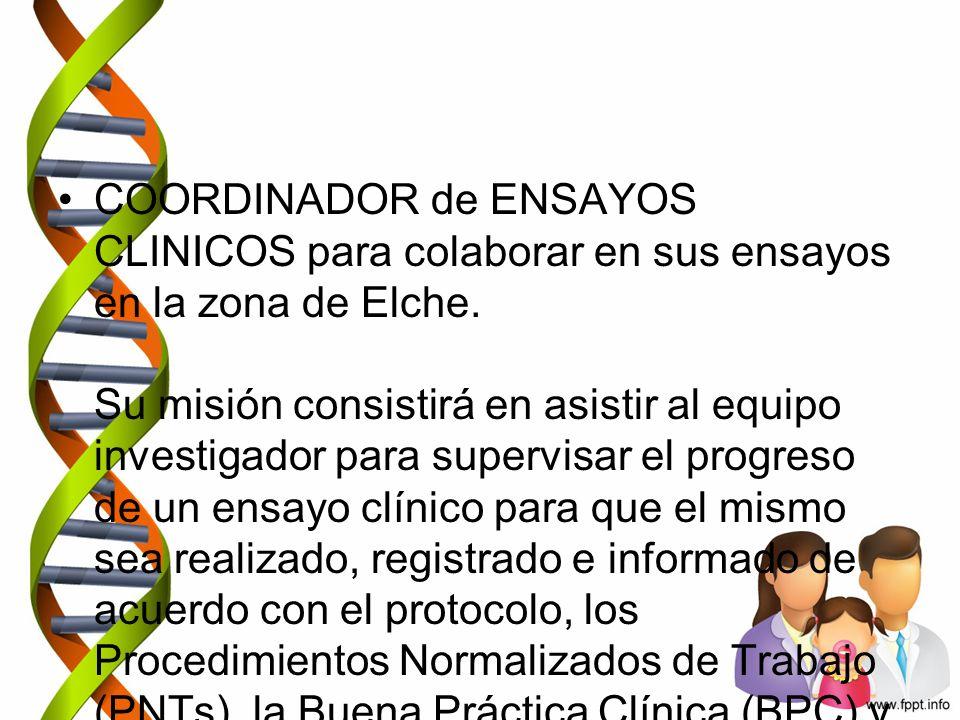COORDINADOR de ENSAYOS CLINICOS para colaborar en sus ensayos en la zona de Elche.