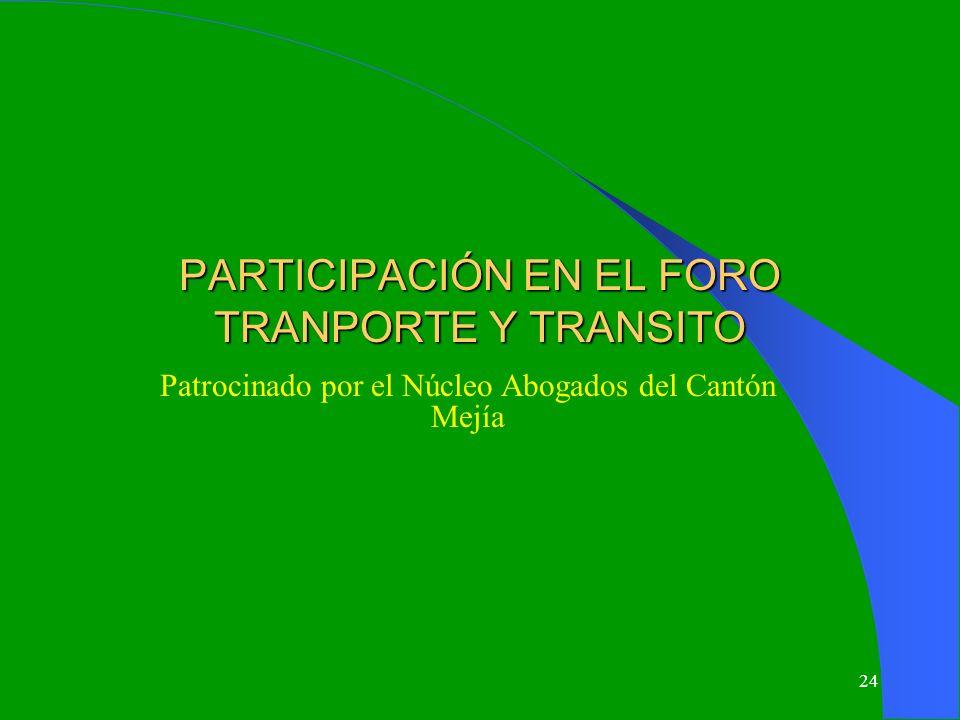 PARTICIPACIÓN EN EL FORO TRANPORTE Y TRANSITO