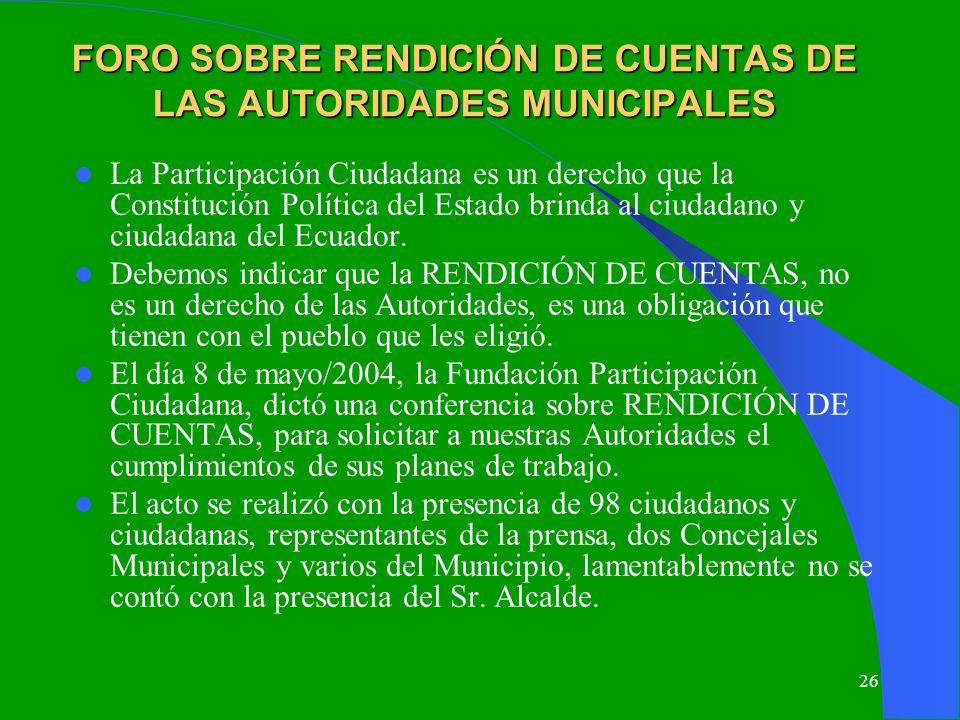 FORO SOBRE RENDICIÓN DE CUENTAS DE LAS AUTORIDADES MUNICIPALES