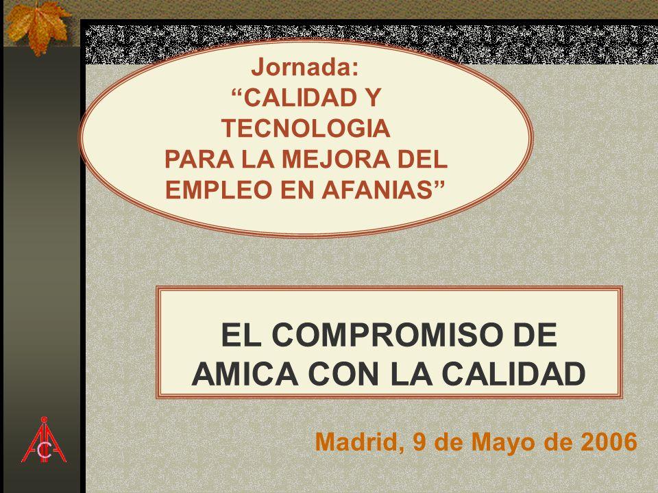 EL COMPROMISO DE AMICA CON LA CALIDAD