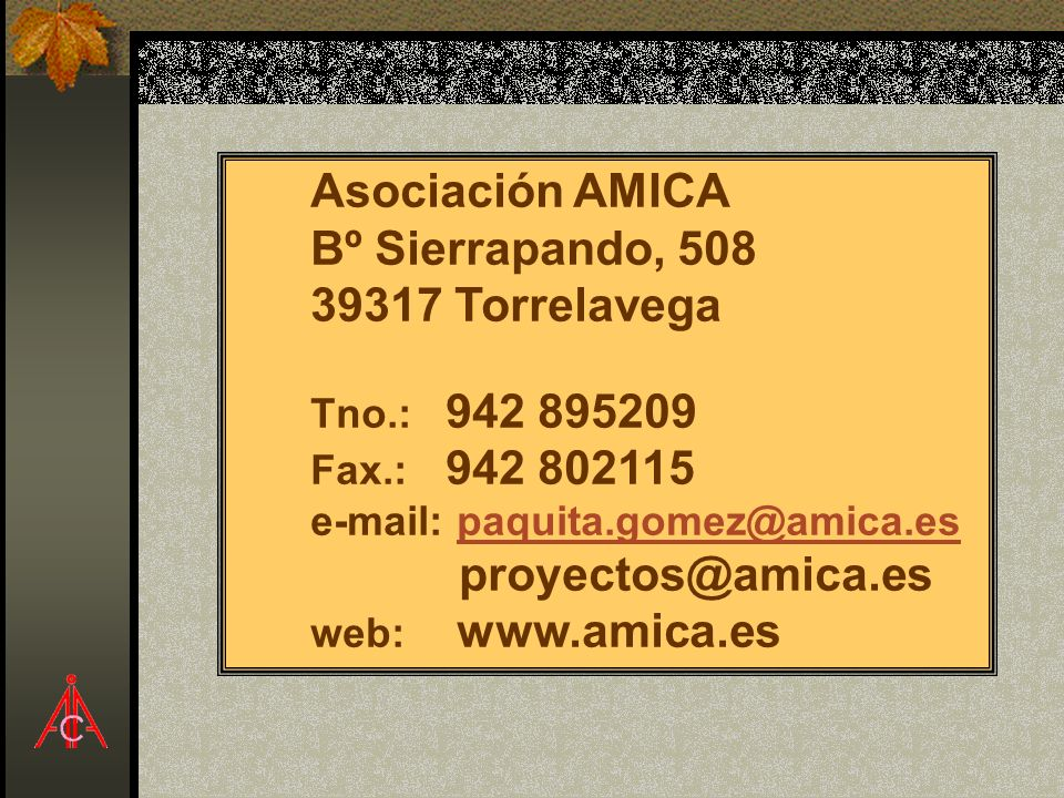 Asociación AMICA Bº Sierrapando, 508 39317 Torrelavega