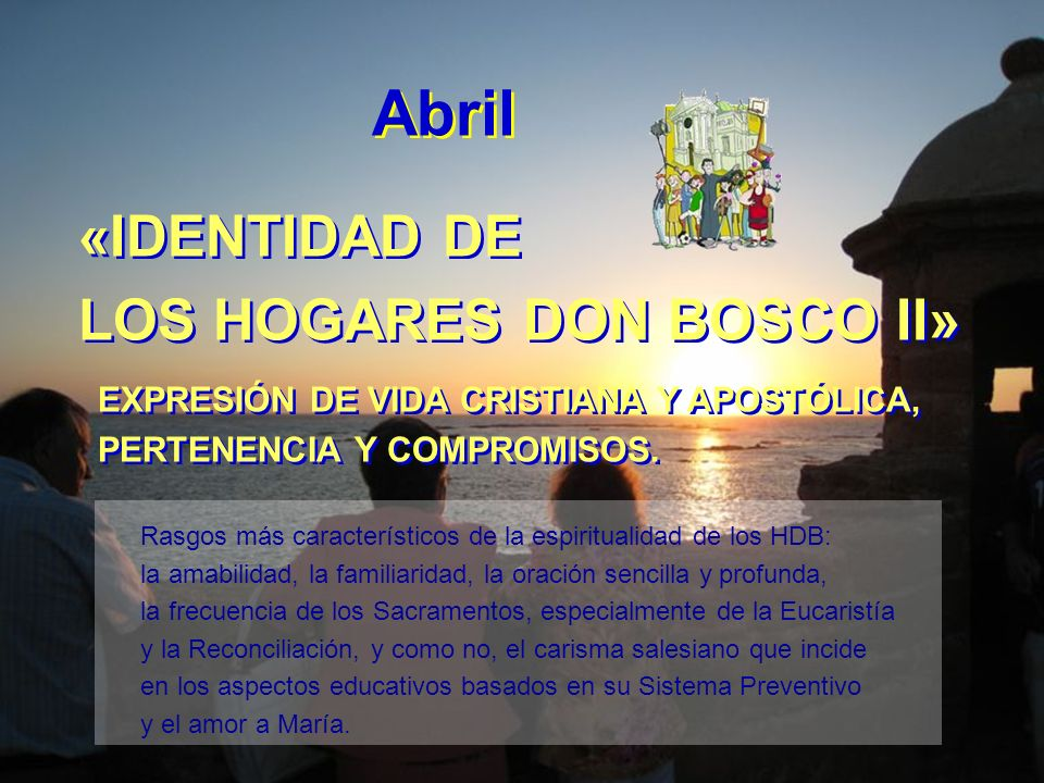 Abril «IDENTIDAD DE LOS HOGARES DON BOSCO II»