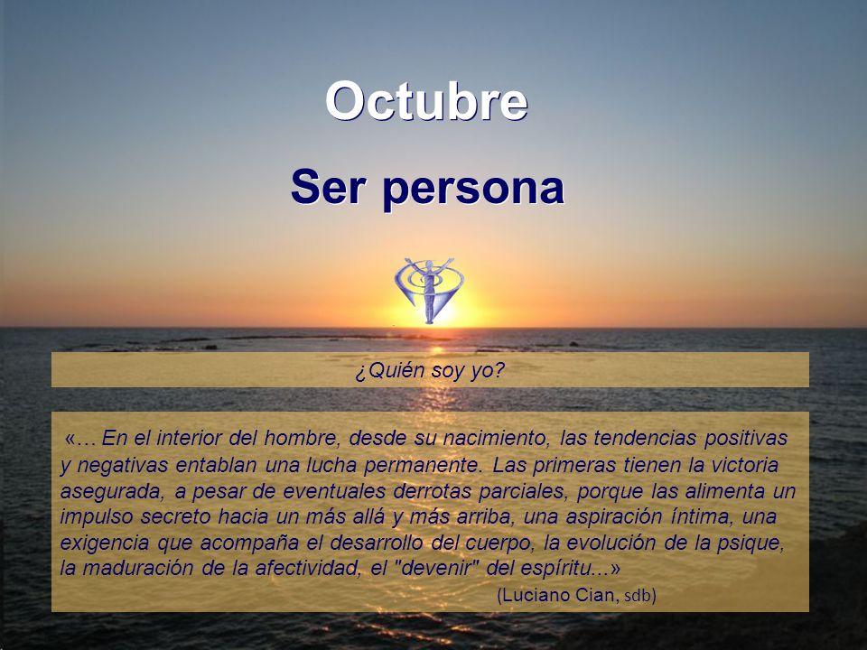 Octubre Ser persona ¿Quién soy yo