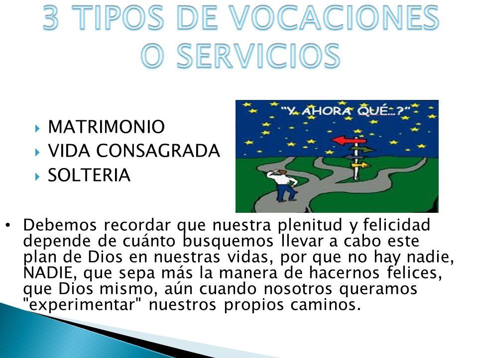 3 TIPOS DE VOCACIONES O SERVICIOS