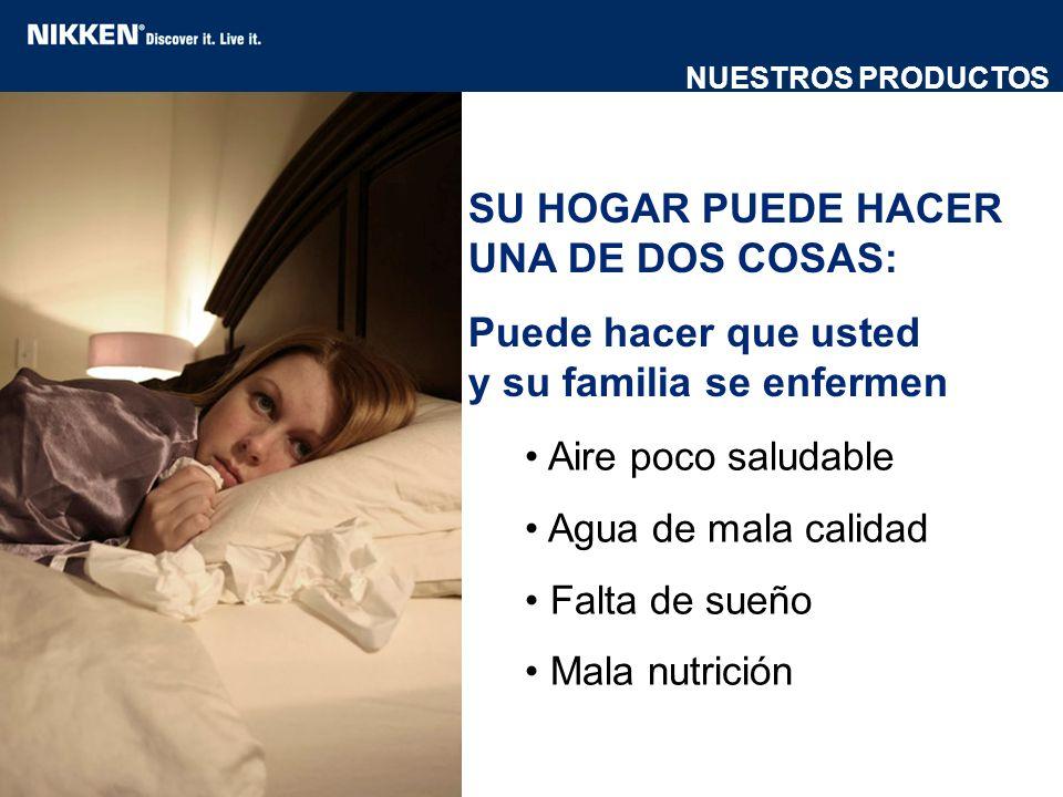 SU HOGAR PUEDE HACER UNA DE DOS COSAS: