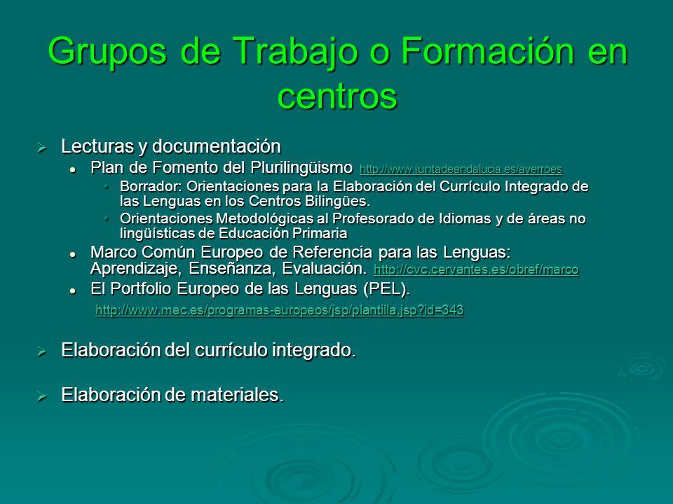 Grupos de Trabajo o Formación en centros