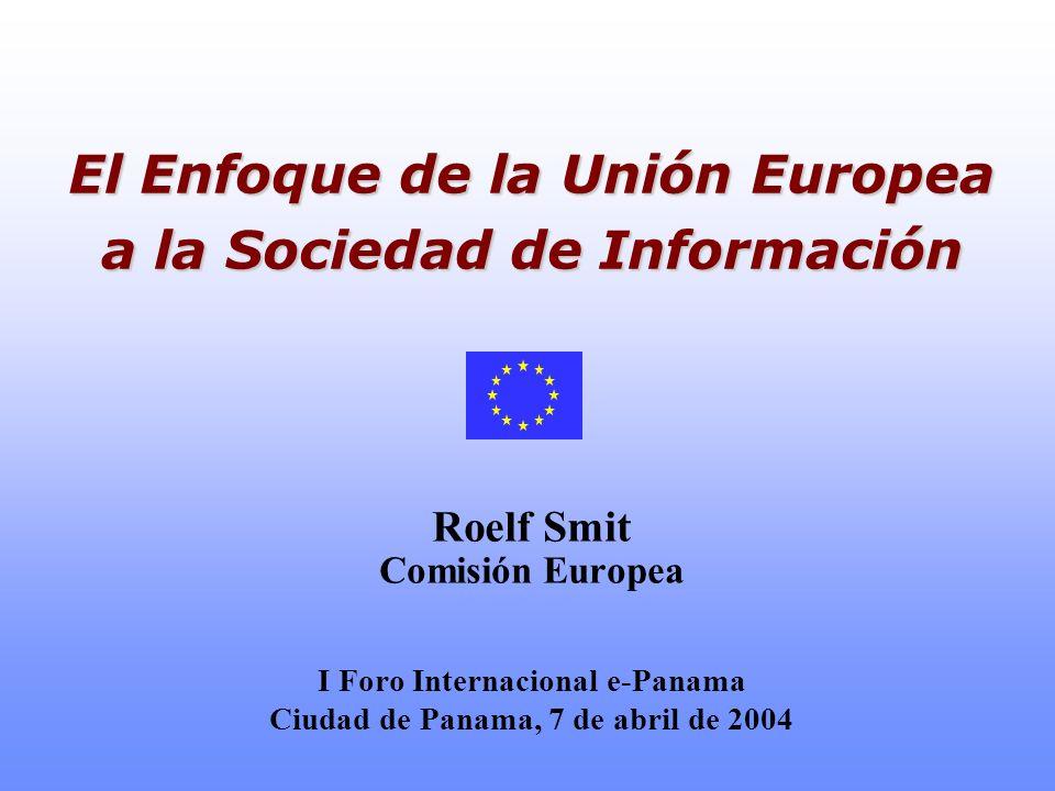 El Enfoque de la Unión Europea a la Sociedad de Información