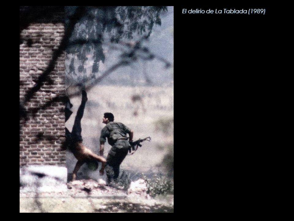 El delirio de La Tablada (1989)