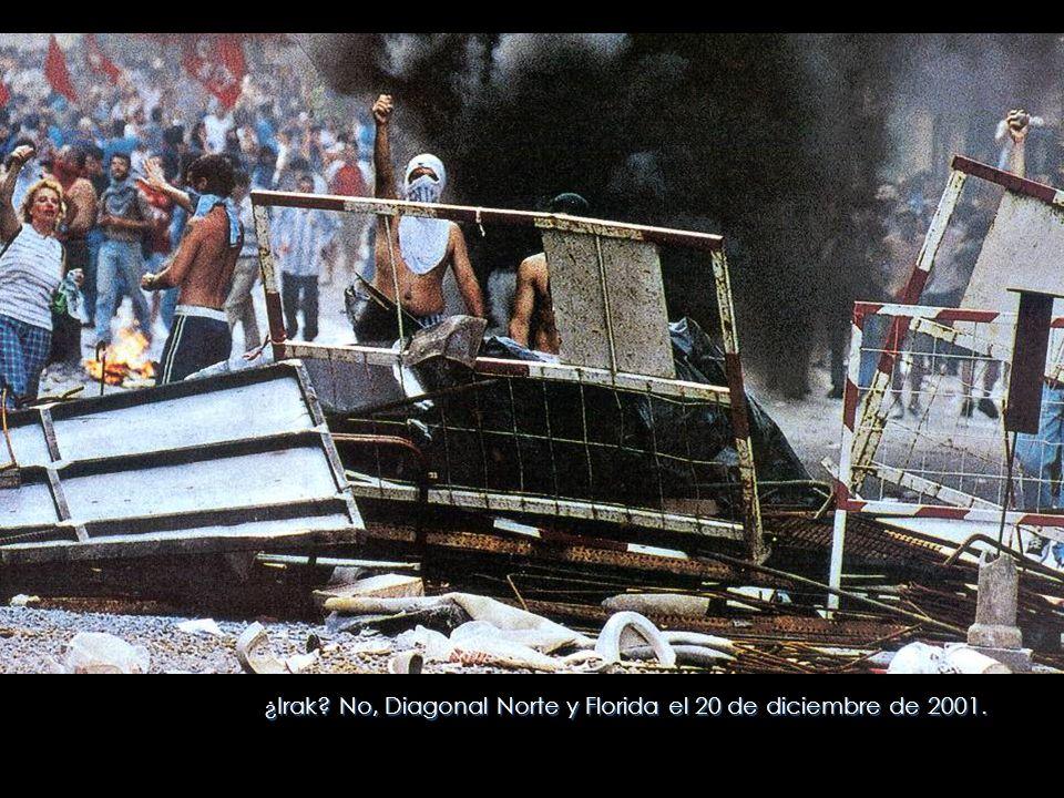 ¿Irak No, Diagonal Norte y Florida el 20 de diciembre de 2001.