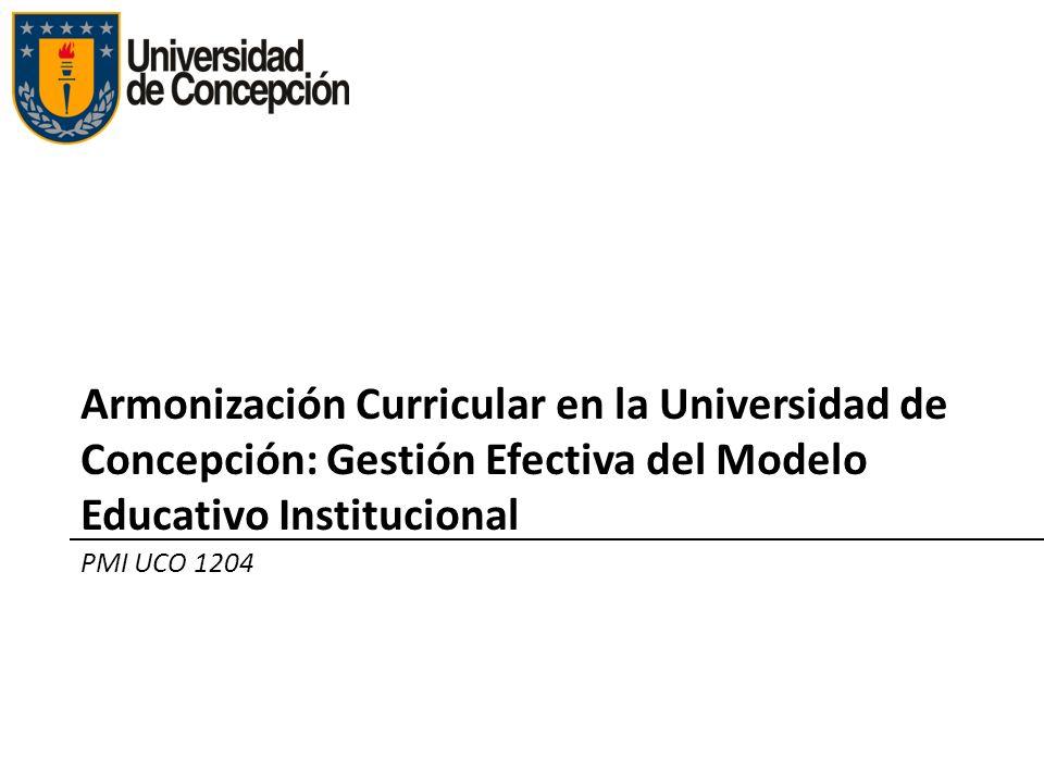 Armonización Curricular en la Universidad de Concepción: Gestión Efectiva del Modelo Educativo Institucional