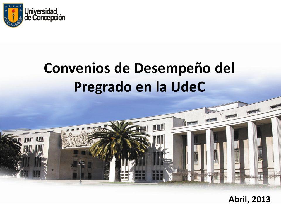 Convenios de Desempeño del Pregrado en la UdeC