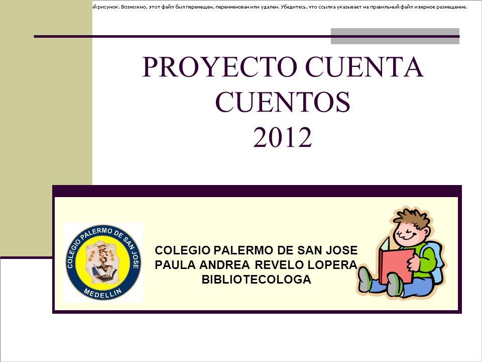 PROYECTO CUENTA CUENTOS 2012